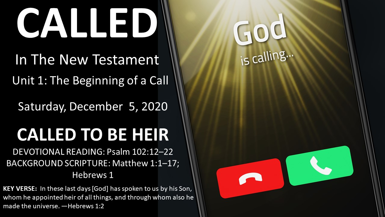 Called In The New Testament - CALLED TO BE HEIR Saturday, December 5, 20202